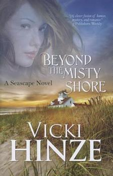 Beyond the Misty Shore - Book #1 of the Seascape Trilogy