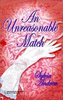 An Unreasonable Match - Book #7 of the Steepwood Scandal