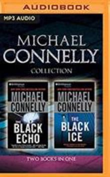 MP3 CD Michael Connelly - Harry Bosch Collection (Books 1 & 2): The Black Echo, the Black Ice Book
