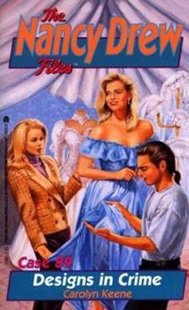 Designs in Crime - Book #89 of the Nancy Drew Files
