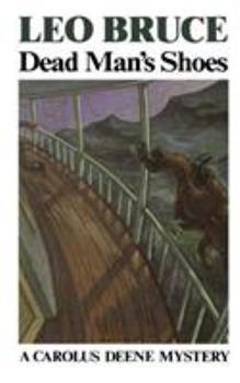 Dead Man's Shoes (A Carolus Deene Mystery) 0897332717 Book Cover