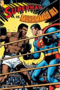 Superman vs. Muhammad Ali Deluxe Edition - Book  of the Superman: One-Shots