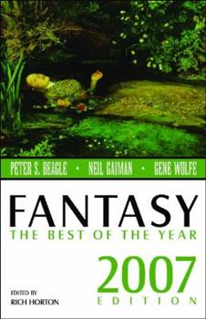 Fantasy: The Best of the Year, 2007 Edition - Book  of the Horror: The Best of the Year