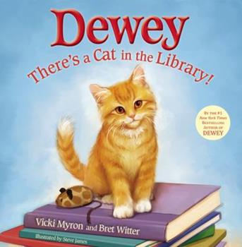 Dewey: There's a Cat in the Library! 0316068748 Book Cover