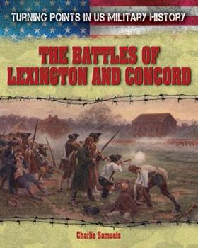 The Battles of Lexington and Concord - Book  of the Turning Points in US Military History