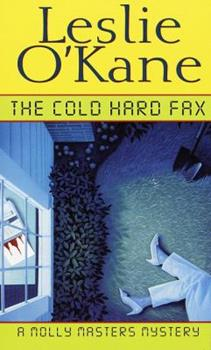 The Cold, Hard Fax 044900158X Book Cover