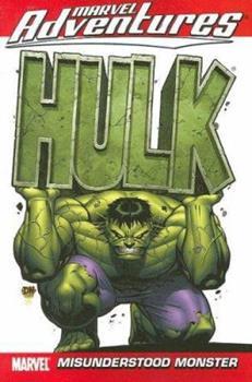 Marvel Adventures Incredible Hulk Vol. 1: Misunderstood Monster - Book  of the Marvel Adventures