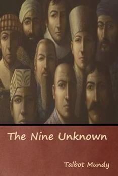 The Nine Unknown - Book #12 of the Jimgrim/Ramsden/Ommony
