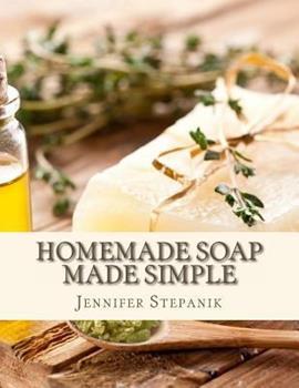 Paperback Homemade Soap Made Simple Book