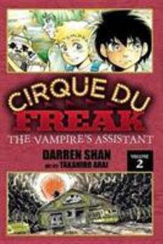 Cirque Du Freak: The Vampire's Assistant, Vol. 2 - Book #2 of the Cirque Du Freak: The Manga