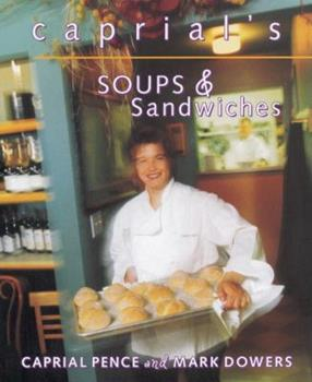 Paperback Caprial's Soups and Sandwiches Book