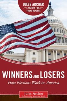 Winners and Losers: How Elections Work in America 015297945X Book Cover