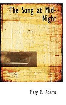 Paperback The Song at Mid-Night Book