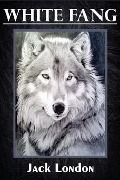 Paperback White Fang (Illustrated) Book