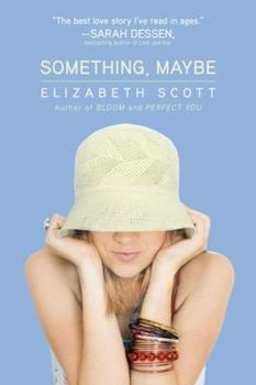 Something, Maybe 1416953566 Book Cover