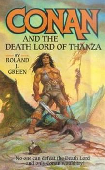 Conan and the Death Lord of Thanza (Conan) - Book  of the Conan the Barbarian