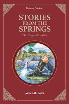 Paperback Stories From the Springs: The Niagara Frontier Book