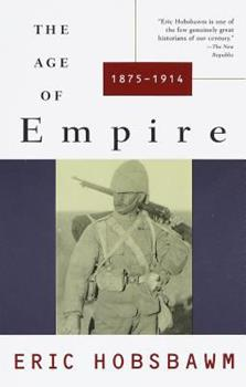 The Age of Empire, 1875-1914 0394563190 Book Cover