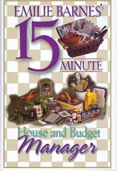 Hardcover Emilie Barnes' 15-Minute House and Budget Manager Book