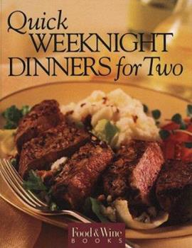 Food & Wine Magazine's Quick Weeknight Dinners for Two 0916103420 Book Cover