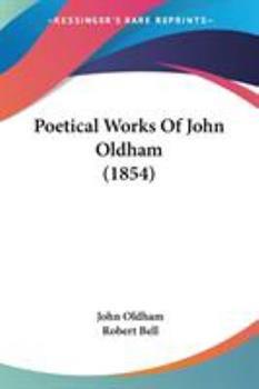 Paperback Poetical Works of John Oldham Book