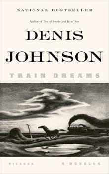 Train Dreams 1250007658 Book Cover