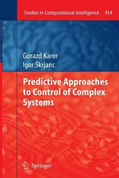 Paperback Predictive Approaches to Control of Complex Systems Book