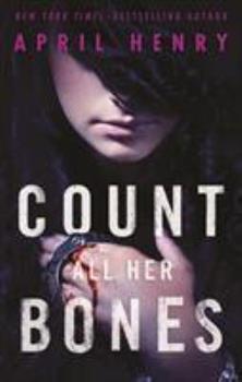Count All Her Bones - Book #2 of the Girl, Stolen