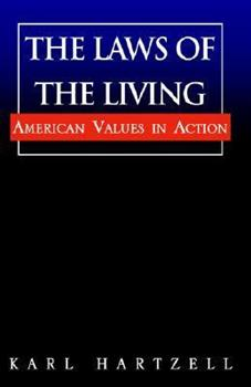 Paperback The Laws of the Living:: American Values in Action Book