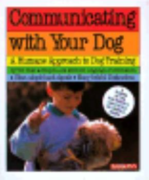 Communicating With Your Dog: Twenty Magic Words (Pet Series: Training) 0812042034 Book Cover