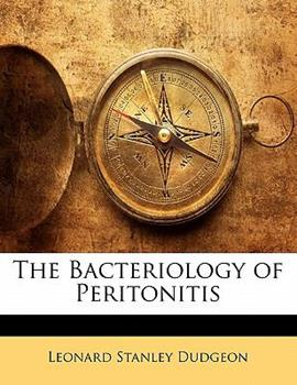 Paperback The Bacteriology of Peritonitis Book
