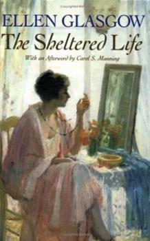 The Sheltered Life 0156816903 Book Cover