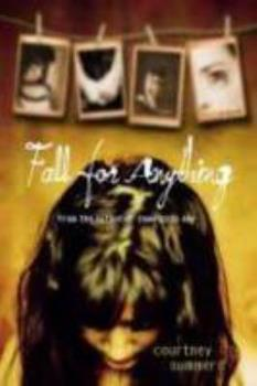 Fall for Anything 0312656734 Book Cover