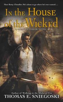 In the House of the Wicked: A Remy Chandler Novel - Book #5 of the Remy Chandler
