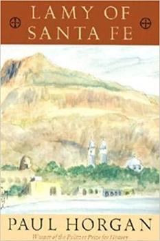 Lamy of Santa Fe 0374515883 Book Cover