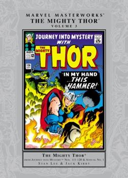 Marvel Masterworks: The Mighty Thor, Vol. 3 - Book #30 of the Marvel Masterworks