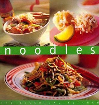 Noodles (Essential Kitchen Series) 9625934596 Book Cover