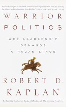 Warrior Politics: Why Leadership Demands a Pagan Ethos 0375726276 Book Cover