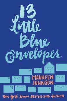 13 Little Blue Envelopes 0007319908 Book Cover