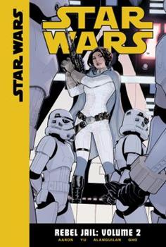 Rebel Jail: Volume 2 - Book #16 of the Star Wars 2015 Single Issues