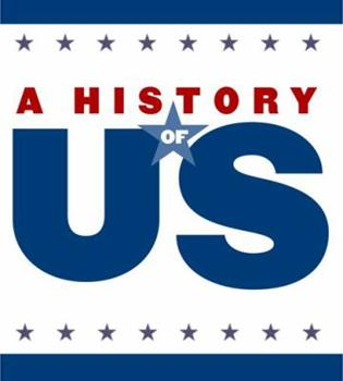 From Colonies to Country: Elementary Grades Student Study Guide, a History of Us: Student Study Guide Pairs with a History of Us: Book Three