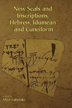 Hardcover New Seals and Inscriptions, Hebrew, Idumean and Cuneiform Book