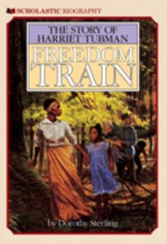 Paperback Freedom Train: The Story of Harriet Tubman Book