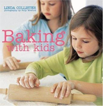 Baking with Kids 1845972201 Book Cover