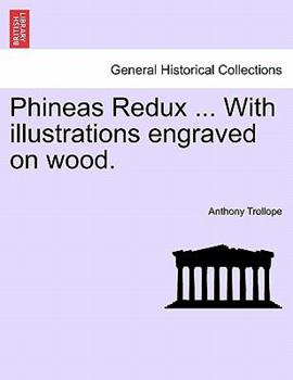 Paperback Phineas Redux ... with Illustrations Engraved on Wood. Book