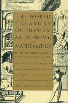 The World Treasury of Physics, Astronomy and Mathematics 0316010316 Book Cover