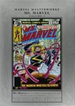 Marvel Masterworks: Ms. Marvel, Vol. 2 - Book #234 of the Marvel Masterworks