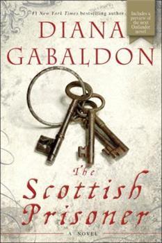 The Scottish Prisoner - Book #3 of the Lord John Grey 0.5, 1.5, 2.5