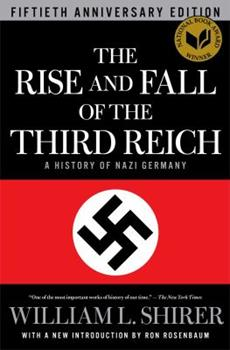 Paperback The Rise and Fall of the Third Reich: A History of Nazi Germany Book