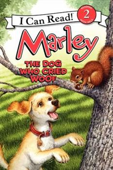 Marley: The Dog Who Cried Woof - Book  of the I Can Read ~ Level 2